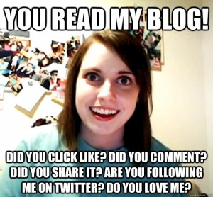 blogging-is-like-theatre-overly-attached-girlfriend-meme-300x278
